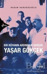 Kırk Kandil Yayınları - Bir Rüyanın Ardındaki Gerçek Yaşar Gökçek