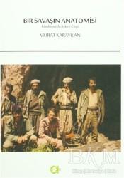Aram Yayınları - Bir Savaşın Anatomisi : Kürdistan'da Askeri Çizgi