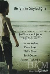 Mayıs Yayınları - Bir Şiirin Söylediği 3