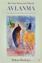 Cinius Yayınları - Bir Sınır Deneyimi Olarak Avlanma