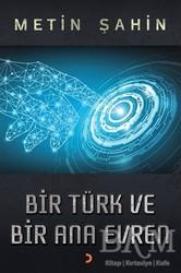 Cinius Yayınları - Bir Türk ve Bir Ana Evren