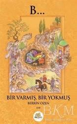 Nar Ağacı Yayınları - Bir Varmış Bir Yokmuş