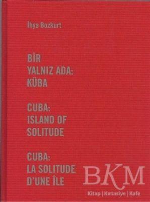 Bir Yalnız Ada: Küba