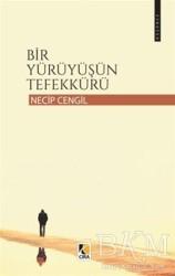 Çıra Yayınları - Bir Yürüyüşün Tefekkürü