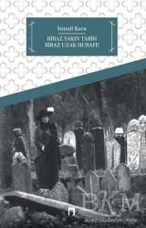 Dergah Yayınları - Biraz Yakın Tarih Biraz Hurafe