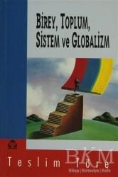 Alan Yayıncılık - Birey, Toplum, Sistem ve Globalizm