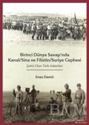 Hiperlink Yayınları - Birinci Dünya Savaşı'nda Kanal/Sina ve Filistin/ Suriye Cephesi