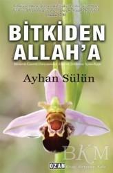 Ozan Yayıncılık - Bitkiden Allah'a