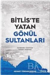 Mostar Yayınları - Bitlis'te Yatan Gönül Sultanları