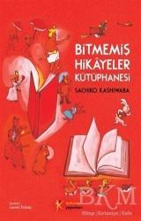 Kelime Yayınları - Bitmemiş Hikayeler Kütüphanesi