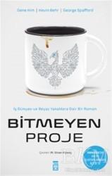 Timaş Yayınları - Bitmeyen Proje