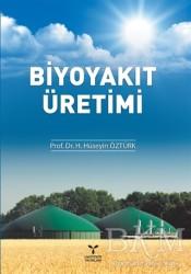 Umuttepe Yayınları - Biyoyakıt Üretimi
