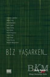 Encore Yayınları - Biz Yaşarken...
