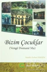 Aram Yayınları - Bizim Çocuklar (Venge Domane Ma)