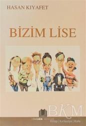Dönüşüm Yayınları - Bizim Lise