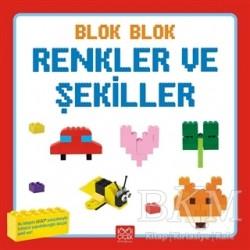 1001 Çiçek Kitaplar - Blok Blok Renkler ve Şekiller