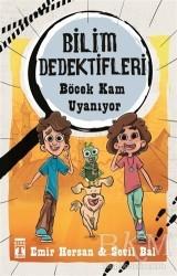 Genç Timaş - Böcek Kam Uyanıyor - Bilim Dedektifleri