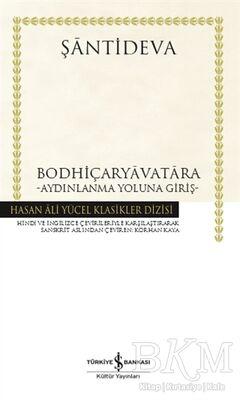 Bodhiçaryavatara - Aydınlanma Yoluna Giriş