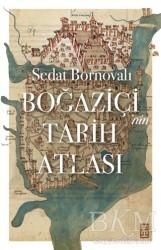 Timaş Yayınları - Boğaziçi'nin Tarih Atlası