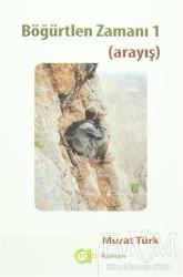 Aram Yayınları - Böğürtlen Zamanı 1 (Arayış)