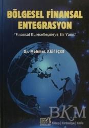 Derin Yayınları - Bölgesel Finansal Entegrasyon