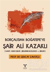 Umuttepe Yayınları - Borçalı'dan Boğatepe'ye Şair Ali Kazaklı
