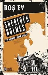 Parola Yayınları - Boş Ev - Sherlock Holmes
