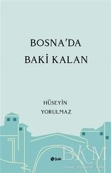 Şule Yayınları - Bosna'da Baki Kalan