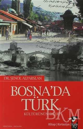Bosna'da Türk Kültürün İzleri