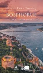Kültür A.Ş. - Bosphorus The Ultimate Guide