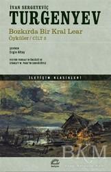 İletişim Yayınevi - Bozkırda Bir Kral Lear Öyküler Cilt: 3