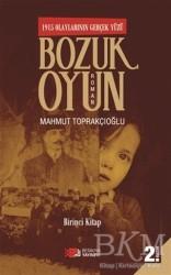 Berikan Yayınları - Bozuk Oyun - 1915 Olaylarının Gerçek Yüzü 1