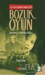 Berikan Yayınları - Bozuk Oyun - 1915 Olaylarının Gerçek Yüzü 2