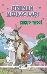 Fark Yayınları - Bremen Mızıkacıları - Cesur Terzi