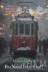 Cinius Yayınları - Bu Nasıl İstanbul?
