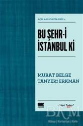 Encore Yayınları - Bu Şehr-i İstanbul ki