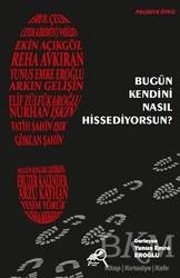 Paradigma Akademi Yayınları - Kültür Kitapları - Bugün Kendini Nasıl Hissediyorsun?