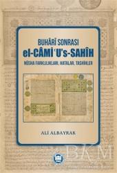 Marmara Üniversitesi İlahiyat Fakültesi Vakfı - Buhari Sonrası el-Cami''u's-Sahih