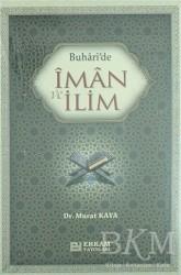Erkam Yayınları - Buhari'de İman ve İlim