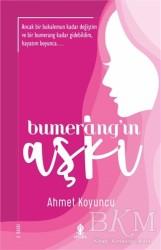 Roza Yayınevi - Bumerang'ın Aşkı