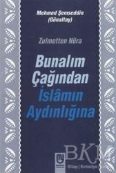 Marifet Yayınları - Bunalım Çağından İslamın Aydınlığına