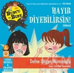 Artemis Yayınları - Burcu ve Berk ile Hayır Diyebilirsin!