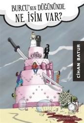 KitapSaati Yayınları - Burcu'nun Düğününde Ne İşim Var?