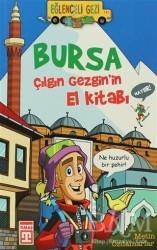 Timaş Çocuk - Bursa - Çılgın Gezgin'in El Kitabı
