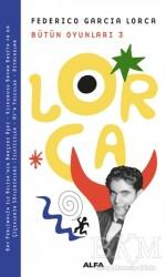 Alfa Yayınları - Lorca Bütün Oyunları 3
