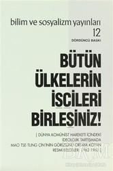 Bilim ve Sosyalizm Yayınları - Bütün Ülkelerin İşçileri Birleşiniz!