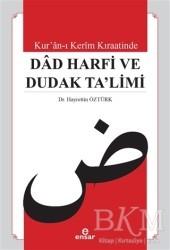 Ensar Neşriyat - Kur'an-ı Kerim Kıraatinde Dad Harfi ve Dudak Ta'limi