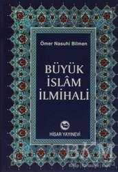 Hisar Yayınevi - Büyük İslam İlmihali (2. Hamur)