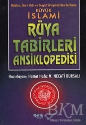 Çelik Yayınevi - Büyük İslami Rüya Tabirleri Ansiklopedisi