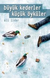 İthaki Yayınları - Büyük Kederler Küçük Öyküler